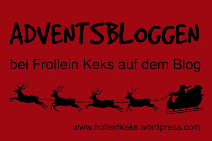 Adventsbloggen_bei_Frollein_Keks_2014
